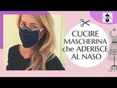 Mascherina aderente al naso - YouTube