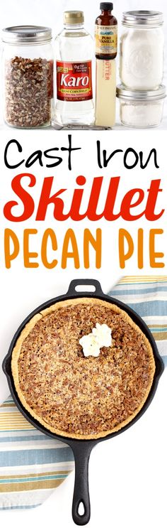 10 Most Misleading Foods That We Imagined Were Being Nutritious! Pecan Pie Recipe This Easy Southern Cast Iron Skillet Pecan Pie With Corn Syrup Is Simply The Best. Easy To Make And So Delicious Give It A Try This Week Easy Pie Recipes, Cake Mix Recipes, Fall Recipes, Holiday Recipes, Dessert Recipes, Skillet Recipes, Dinner Recipes, Thanksgiving Desserts, Fall Desserts