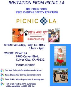 Join Kids Are 1st Picnic LA on Sat. May 14 11am - 2 pm for free child ID kits and safety education. Oh and the food is just awesome.