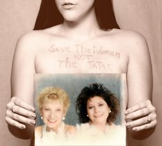 Save The Woman, Not The TaTa's. Katie is truly an inspiration.
