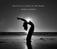 """Beauty is a light in the heart"" ~ Kahlil Gibran #yoga #yogi #breathe #enlightenment #innerpeace #harmony #namaste #meditate #fitness #health #mudra #powerthoughtsmeditationclub"