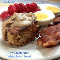 """My Stepmom's Wheat Free Success Story and Her """"Wheat Belly"""" Bread Recipe - Grass Fed Girl"""