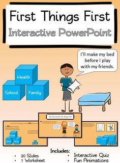 First Things First Interactive PowerPoint and Worksheet. Goes along great with Habit 3 of Stephen Covey's 7 Habits of Happy Kids and for Leader in Me Schools. Perfect way to introduce habit 3!