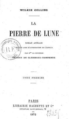 William Wilkie Collins. Pierre de Lune