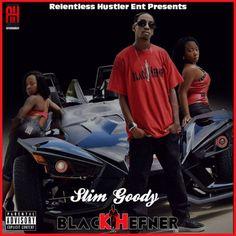 Blackhefner by Slim Goody