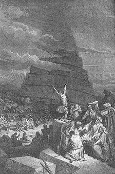 The Tower of Babel - Gustave Dore Gustave Dore, Engraving Art, Engraving Illustration, Wild Bull, Sun Worship, Pale Horse, Tower Of Babel, Ancient Aliens, Ancient Symbols
