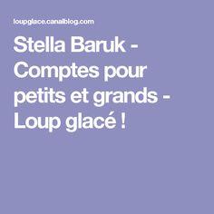 Stella Baruk - Comptes pour petits et grands - Loup glacé !