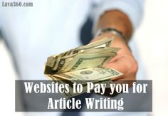 Top 20 #Websites to Pay you for #Article #Writing