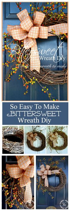 BITTERSWEET WREATH DIY  A very easy-to-make fall wreath. Even if you are not crafty, YOU CAN DO THIS!