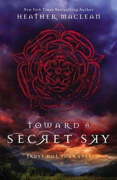 Toward a Secret Sky - Heather Maclean
