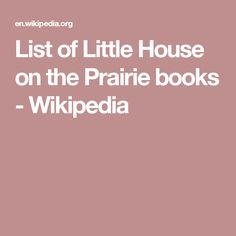 List of Little House on the Prairie books - Wikipedia