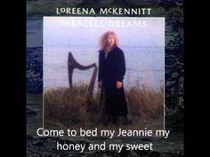 Loreena Mckennitt's Annachie Gordon with lyrics  -- my favorite -- beautiful, haunting.....