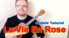 How to play La Vie En Rose on the ukulele - as recently performed by Cristin Milioti on How I Met Your Mother. CHORDS: www.facebook.com/TheUkuleleTeacher It ...