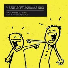 Des nouvelles du son: WESSELTOFT & SCHWARZ : LES (BEAUX) SONS DE PIANO ET D'ELECTRO