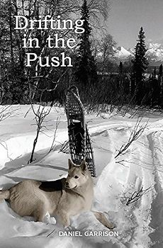 Drifting in the Push by Daniel Garrison - Book Review