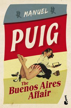 """Booket-Apasionadamente Puig. """"The Buenos Aires Affair"""". Lanzamiento marzo 2013"""