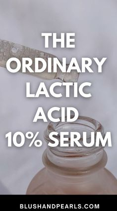 I Review The Ordinary Lactic Acid 10% Serum. Find out how to use the Ordinary Lactic Acid serum for smoother, brighter, clearer skin. | the ordinary lactic acid skin care routine | the ordinary skin care guide | benefits of lactic acid on face | best drugstore serums | best exfoliating serums | skincare products best | the ordinary dupes | oily skin care products | hyperpigmentation skincare products | how to get brighter skin products | Amazon Beauty Products, Best Skincare Products, Skin Products, Skincare For Oily Skin, Drugstore Skincare, Sensitive Skin Care, Oily Skin Care, Good Sunscreen For Face, The Ordinary Lactic Acid