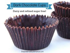 Healthy dark chocolate cups made with coconut oil, cocoa powder and honey/maple syrup. So cute and so easy!