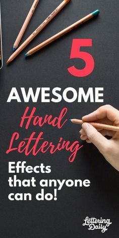 5 AWESOME hand lettering effects