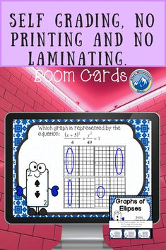 Boom Cards™ are a great way for students to practice every day skills In this 30- card deck, students practice identifying the graph of a ellipse given in standard form. This set of Boom Cards features different Digital Self-Checking Task Cards. (No printing, cutting, laminating, or grading!)