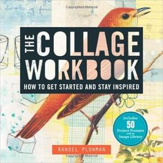 The Collage Workbook: Amazon.es: Randel Plowman: Libros en idiomas extranjeros