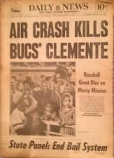 New York Daily News ROBERTO CLEMENTE DIES IN A PLANE CRASH Newspaper Jan 2, 1973