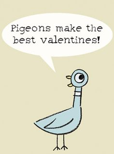 Love the Pigeon!