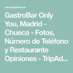 GastroBar Only You, Madrid - Chueca - Fotos, Número de Teléfono y Restaurante Opiniones - TripAdvisor