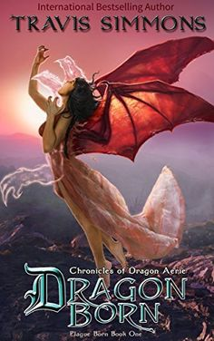 Dragon Born: A Short Story Lead-in: Chronicles of Dragon Aerie Young Adult Fantasy Fiction (Plague Born Book 1)