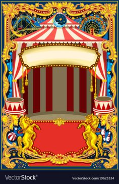 Illustration of Circus poster theme. Vintage frame with circus tent for kids birthday party invitation or post. vector art, clipart and stock vectors. Adult Circus Party, Circus Baby, Circus Birthday, Circus Invitations, Kids Birthday Party Invitations, Birthday Parties, Nocturne, Circus Decorations, Table Decorations