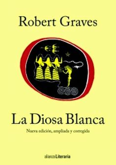 Pero Qué Locura de Libros.: LA DIOSA BLANCA - Robert Graves