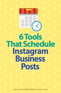 6 tools that schedule and publish posts directly to Instagram
