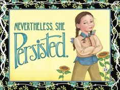 """""""She Persisted"""" by Mary Engelbreit"""