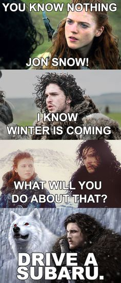 Jon Snow said it right