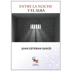 Buy Entre la noche y el alba by Juan Esteban and Read this Book on Kobo's Free Apps. Discover Kobo's Vast Collection of Ebooks and Audiobooks Today - Over 4 Million Titles! Audiobooks, This Book, Ebooks, Reading, Free Apps, Collection, Products, Shared Reading, Third Anniversary