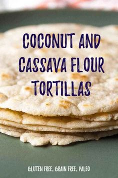 Coconut and Cassava Tortillas & the BEST Breakfast Tacos - Paleo Dieet 2019 Gluten Free Recipes, Bread Recipes, Whole Food Recipes, Diet Recipes, Healthy Recipes, Paleo Meals, Primal Recipes, Lunch Recipes, Vegetarian Recipes