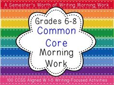 $ CCSS-Aligned Writing Morning Work for Grades 6-8