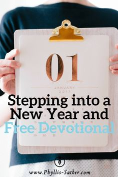 I like new – New days, new weeks, and new beginnings – especially my new beginning with the Lord, when he washed me clean and set my feet on solid ground and let me begin again. So here I am at the start of a new year. It's time to set aside the old and move on to the new, but somehow this year that