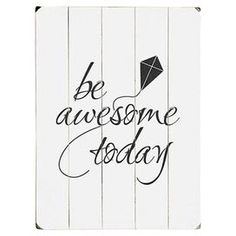 Be Awesome Wall Art