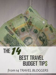 14 TRAVEL BLOGGERS SHARE THEIR BEST TRAVEL BUDGET TIP