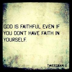 God is faithful.