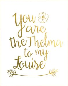thelma and louise quotes - Google Search