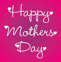 Happy Mothers day greetings | Quotes | Messages | SMS | Wishes | Cards