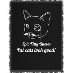 Now available on our store: Fat cats look good! Check it out here! http://www.epickittyquotes.com/products/fat-cats-look-good-2?utm_campaign=social_autopilot&utm_source=pin&utm_medium=pin