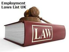 Employment Laws List - A Free list of updated employment laws for the UK is an invaluable document for all workers, employers, managers, and HR professionals. The free guide is listed in a simple A to Z format and downloadable as .pdf or print.