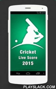Live Score Cricket 2015  Android App - playslack.com , Live Score - Cricket 2015Schedule & Records for IND vs SA, ENG vs PAK, SL vs WI, Ranji Series, Aus vs NZ, Cricket All-Stars SeriesGet all the time cricket live Updates, News, Schedule, Rankings. Now covering popular Twenty20 tournaments and international T20, ODI, Test Cricket matches and domestic cricket series. Very fast updates. Low Internet usage.Including features like Scorecard, Full Scorecard, Point Table, Most Runs, Most…