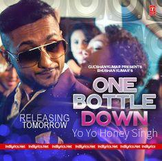 One Bottle Down   Yo Yo Honey Singh Mp3 Song Download