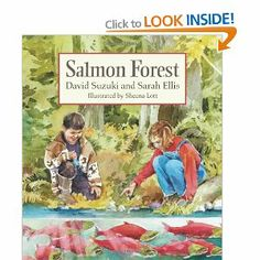 Salmon Forest (Book) : Suzuki, David T. : During a walk in the woods with her father, Kate learns about the life cycle of the sockeye salmon, as well as its place in the larger circle of life. David Suzuki, Forest Book, Sockeye Salmon, Magic School Bus, Cycling Art, Cycling Quotes, Cycling Jerseys, Environmental Issues, Teaching Science