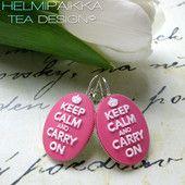 Pinkit Keep Calm korvikset - Helmipaikka Oy - Joka päivä on korupäivä - Helmipaikka.fi koruja netistä - Tea Design earrings