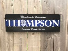 Police Officer Service Name Sign, Blessed are the Peacemakers, Police Decor, Police Officer, Blue Li Police Officer Crafts, Police Crafts, Police Sign, Police Quotes, Police Gear, Police Retirement Party, Retirement Gifts For Men, Retirement Parties, Police Wedding